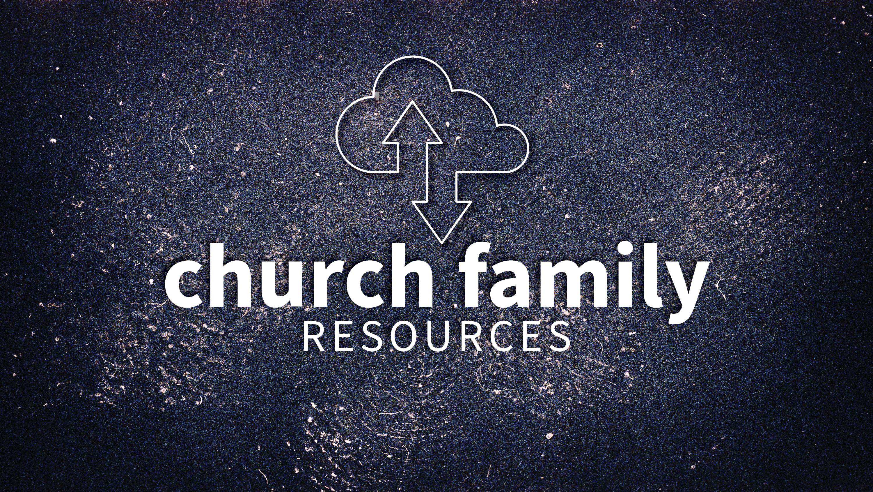 churchfamily resources