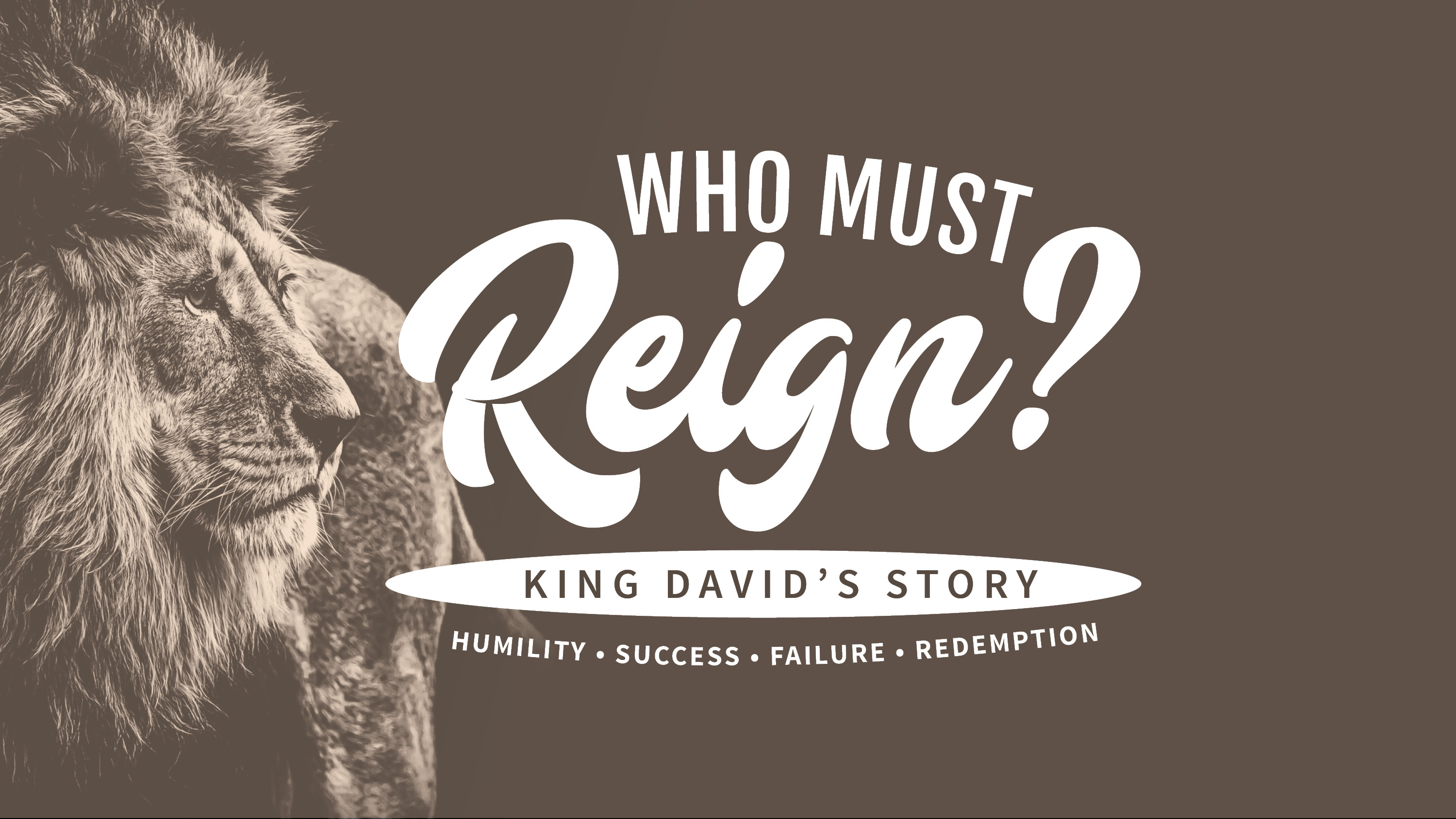 Who Must Reign? - King David
