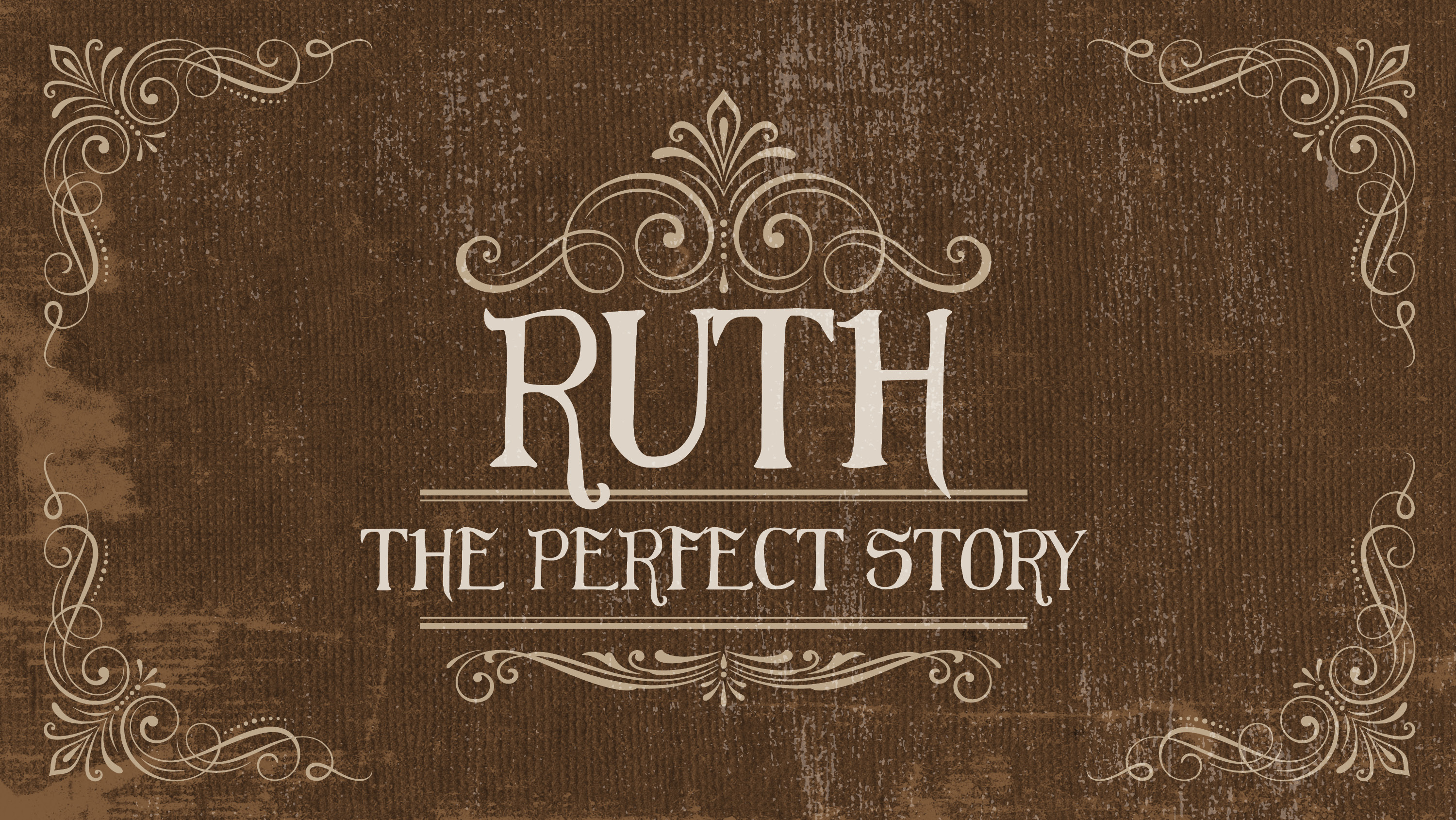 Ruth: The Perfect Story